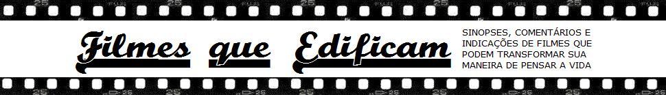 Filmes que Edificam