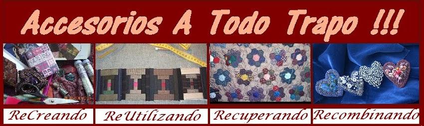 Accesorios        A   TODO   TRAPO !!!