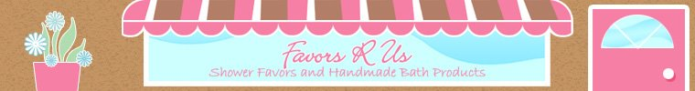 Cute Favors And Yummy Bath Products