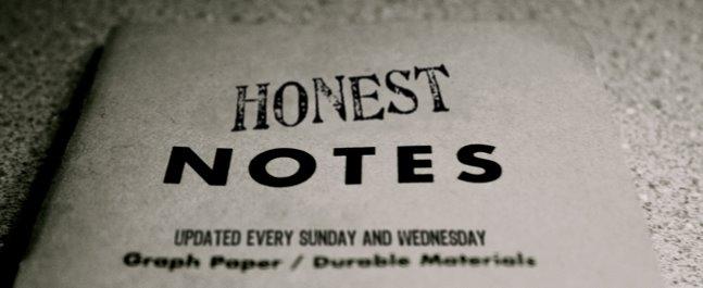 HONEST NOTES