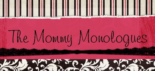 The Mommy Monologues