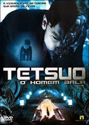 Baixar Filme Tetsuo: O Homem Bala (Dublado) Online Gratis
