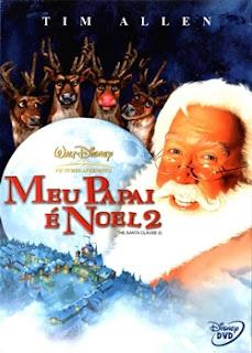 Baixar Filmes Download   Meu papai é Noel 2 (Dublado) Grátis