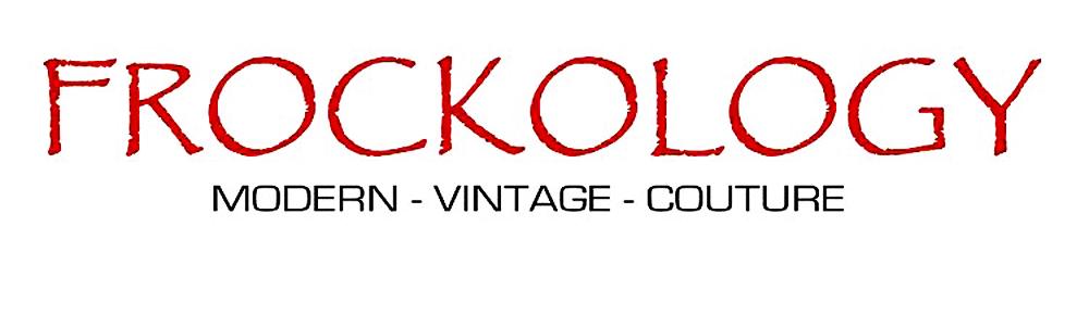 FROCKOLOGY Modern Vintage Couture