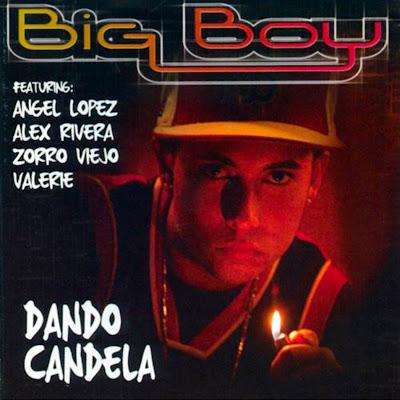 [Imagen: big_boy_-_dando_candela.jpg]