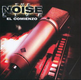 [Imagen: The+Noise+-+Live+El+Comienso+%5B1997%5D+-+Front.jpg]