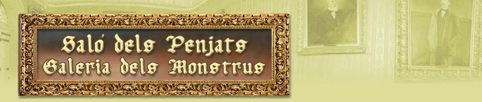 Saló dels Penjats - Galeria dels Monstrus