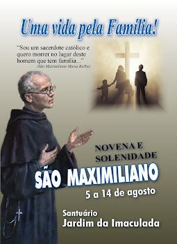 Venha para novena de São Maxiliano