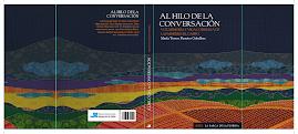 Mi libro Al hilo de la conversación. Voz, memoria y vida cotidiana de las mujeres del campo (Jerez)