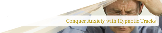 Conquer anxiety