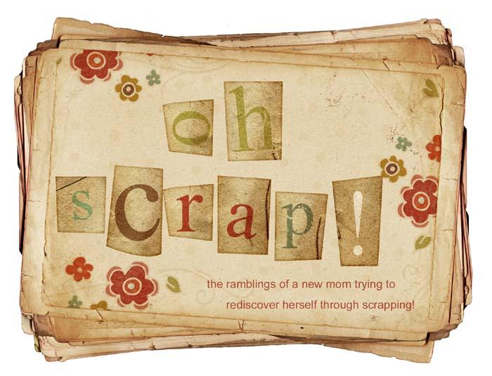 Oh Scrap!