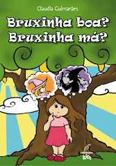Livro infanto juvenil: Bruxinha boa? bruxinha má?