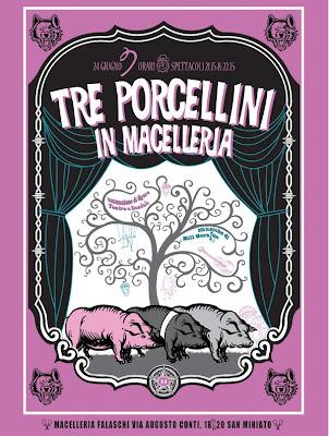 Tre Porcellini in Macelleria Falaschi – San Miniato