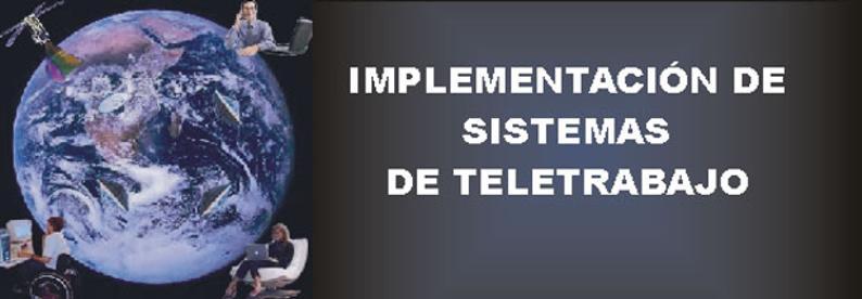 IMPLEMENTACION DE SISTEMAS DE TELETRABAJO