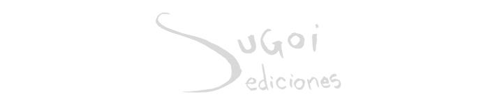 SUGOI EDICIONES - CÓMIC - NOVELA GRÁFICA o TEBEOS - LIBRO ILUSTRADO - FOTOGRAFÍA - ARTE
