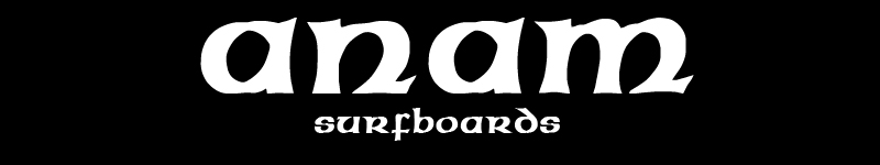 anam surfboards / an irish custom surfboard shaper Ireland / surfboards Ireland