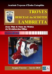 Pour tout connaître de la production des LAMBRETTA à Troyes/Saint-Julien