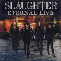 Slaughter - Eternal Live (1998) Front