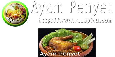 koleksi resepi resepi masakan dari internet resepi ayam penyet gairah