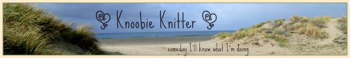 ~ Knoobie Knitter ~