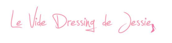 Le Vide Dressing de Jessie
