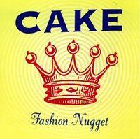 Cake - Fashion Nugget (1996) / alternative, indie, rock