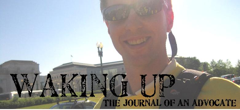 Waking Up: the journal of an advocate