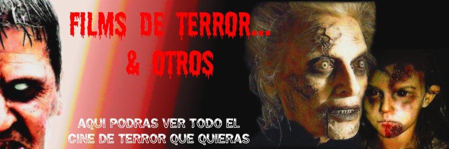 Films de terror... & Otros