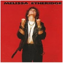 Melissa Etheridge - Self Titled Album