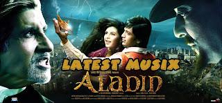 Download Aladin Hindi Movie MP3 Songs