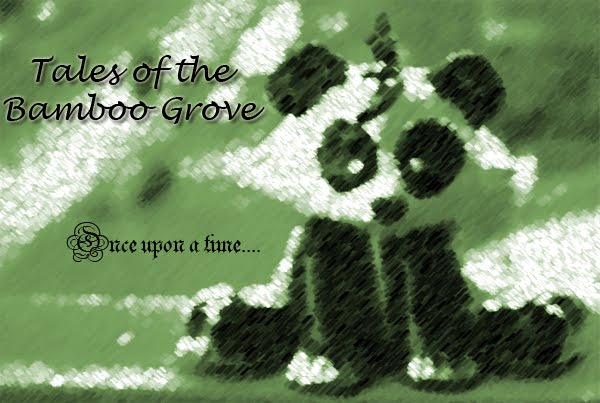 Tales of the Bamboo Grove - ٩(●̮̮̃•̃)۶ ٩͡[๏̯͡๏]۶ ٩|๏_●|۶ -
