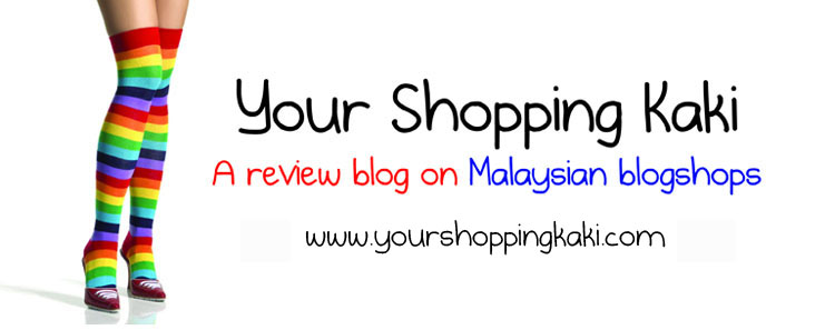 Your Shopping Kaki - A Review Blog