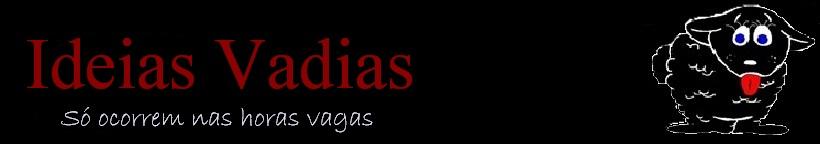 IDEIAS VADIAS