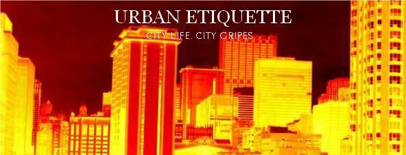 Urban Etiquette