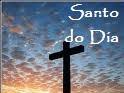†Santo do Dia