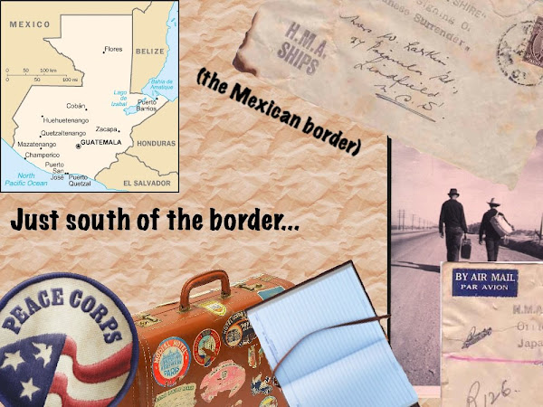 Just South of the Border...(The Mexican Border)