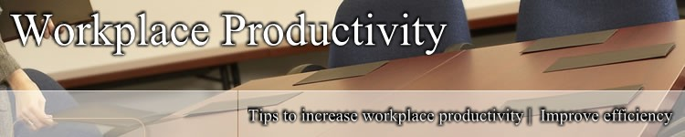 Workplace Productivity | Productivity in the Workplace