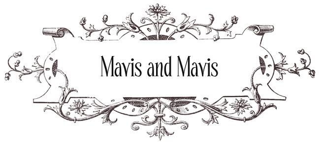 Mavis and Mavis