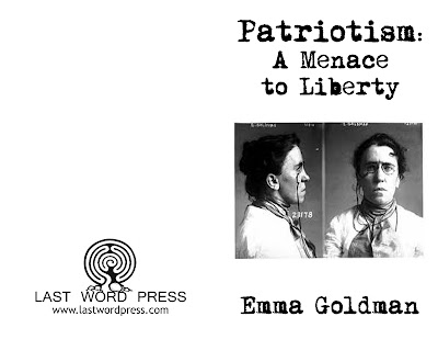 Patriotism: A Menace to Liberty by Goldman, Emma by Goldman, Emma by Goldman, Emma, Goldman, Emma