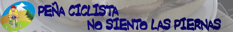 """PEÑA CICLISTA """"NO SIENTO LAS PIERNAS"""""""