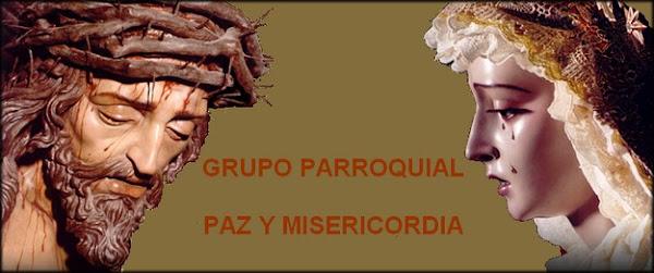GRUPO PARROQUIAL PAZ Y MISERICORDIA