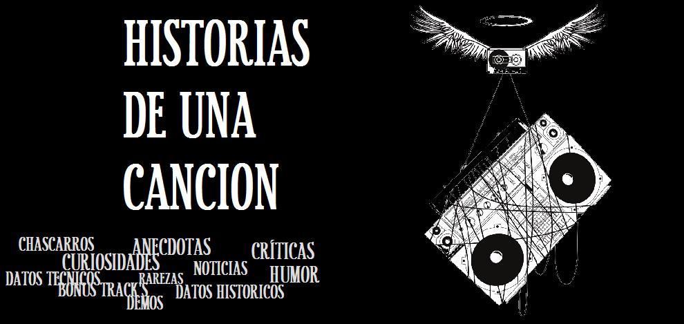 HISTORIAS DE UNA CANCION