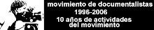 """BLOG PRENSA DEL """"MOVIMIENTO DE DOCUMENTALISTAS"""""""