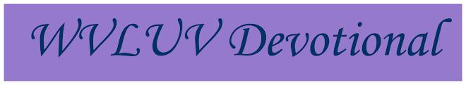 WVLUV Devotional