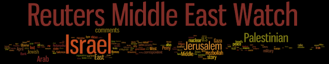Reuters-Middle East Watch* (R-MEW)