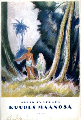 Arvid Lydecken: Kuudes maanosa (Otava 1924)