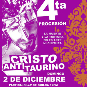 4ta. PROCESION CRISTO ANTI-TAURINO
