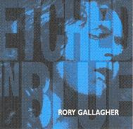 Rory Gallagher - Etched In Blue.