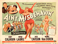 Poster for Ain't Misbehavin' (1955), starring Rory Calhoun and Piper Laurie, directed by Edward Buzzell