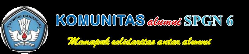 KOMUNITAS ALUMNI SPGN 6 JAKARTA UTARA
